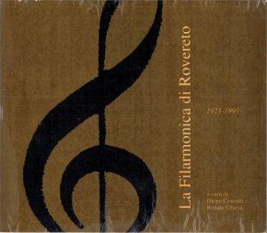 La Filarmonica di Rovereto_1921-1991 copertina
