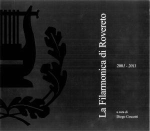 La Filarmonica di Rovereto_2001-2011 copertina